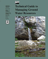 Thumbnail image of the Technical Guide to Managing Ground Water Resources