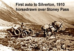 Photo: First car to Silverton, Colorado; Credit: Silverton Historical Society