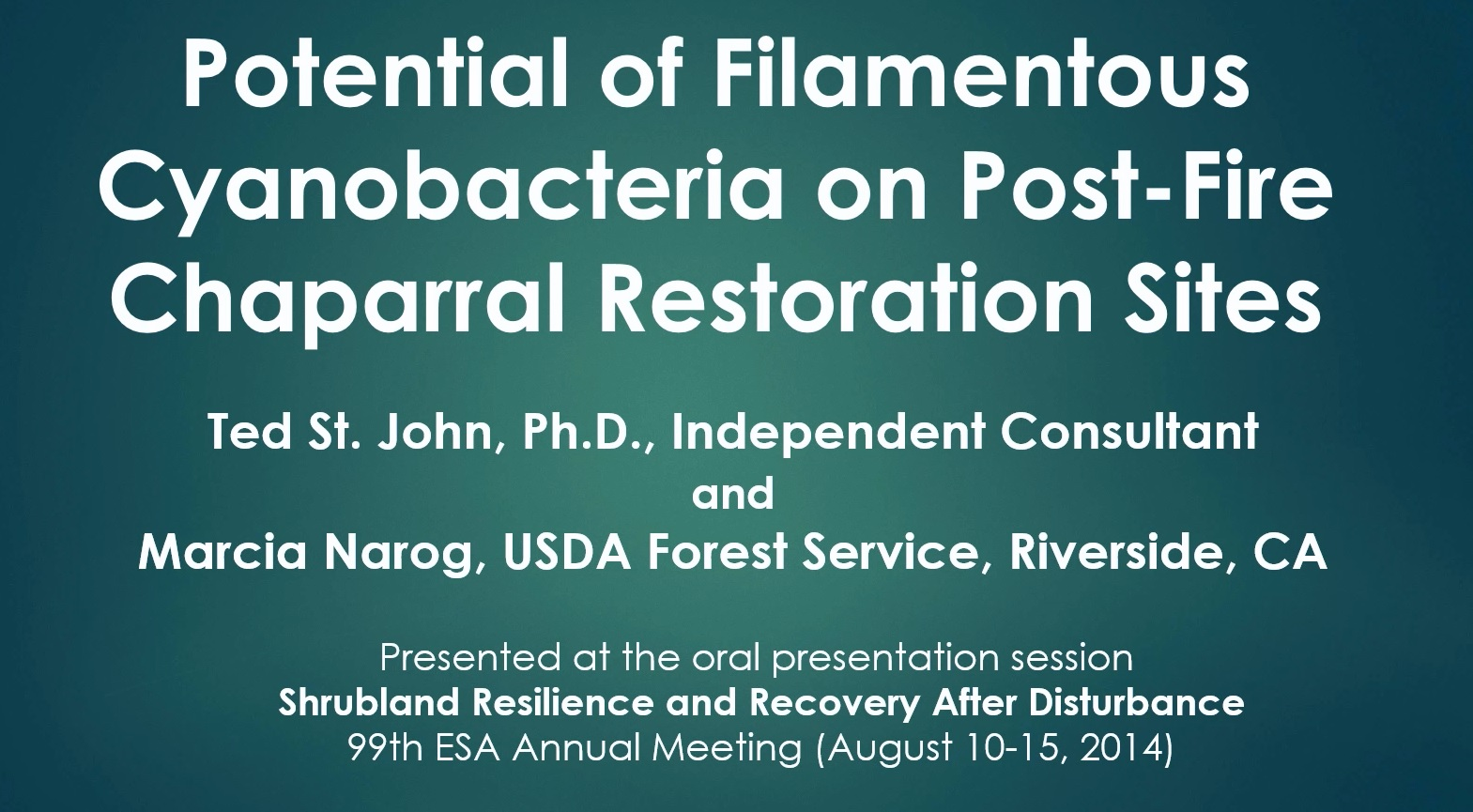 Preview image for presentation titled, Potential of Filamentous Cyanobacteria on Post-Fire Chaparral Restoration Sites