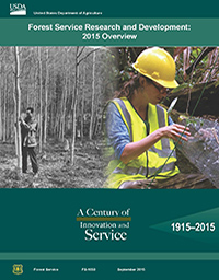 Forest Service Research & Development: 2015 Overview