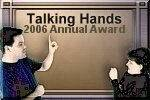 Talking Hands 2006 Annual Award logo.