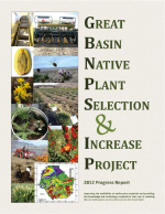 Cover page of Great Basin Native Plant Selection and Increase Project 2012 Progress Report.