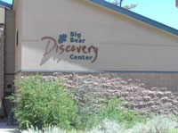 The Big Bear Discovery Center
